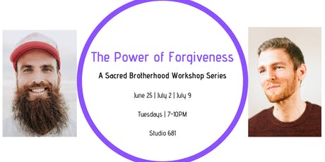 Sacred Brotherhood Men's Circle Series: The Power of Forgiveness tickets