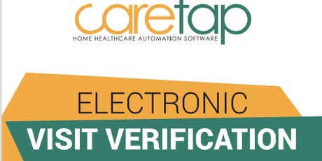 Electronic Visit Verification+Billing Seminar (Lunch and Learn) -June 2019 tickets