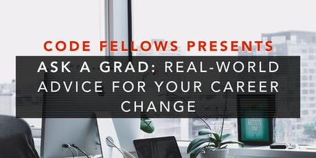 Ask a Grad: Real-World Advice for Your Career Change tickets