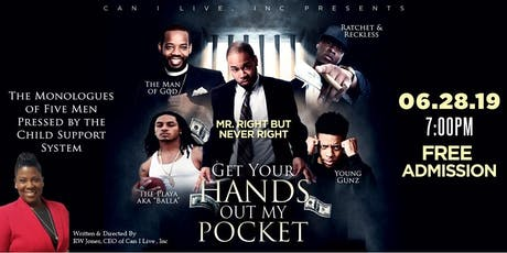 Get Your Hands Out My Pocket: Stage Play Reading tickets