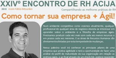 XXIVº ENCONTRO DE RH ACIJA.