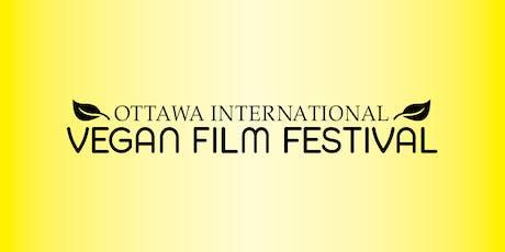 (Montreal Screening) OTTAWA INTERNATIONAL VEGAN FILM FESTIVAL  tickets