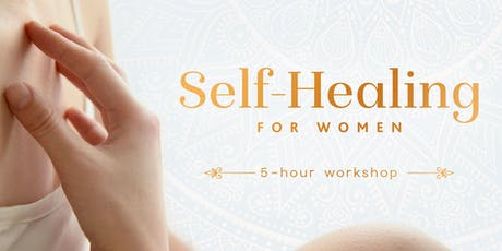 Self-Healing for Women ~ Workshop tickets