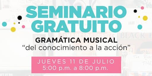 """Seminario Gratuito: Gramática musical """"del conocimiento a la acción"""""""