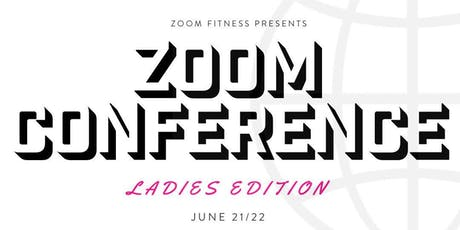 ZOOM CONFERENCE: 6/21/19 tickets
