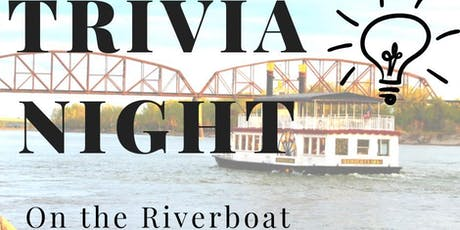 Trivia On The Riverboat June 26th tickets