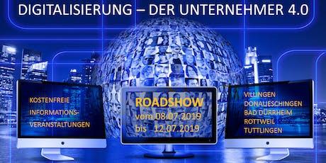 Digitalisierung - Der Unternehmer 4.0 - Chance oder Fluch? - Bad Dürrheim (BW) Tickets
