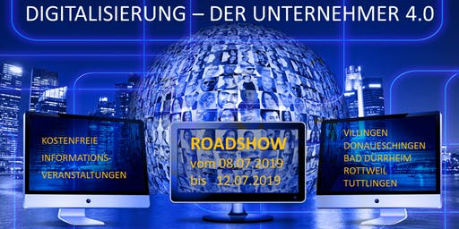 Digitalisierung - Der Unternehmer 4.0 - Chance oder Fluch? - Bad Dürrheim (BW)