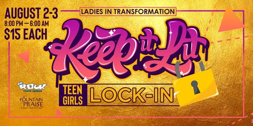 Keep It LIT: Ladies In Transformation Lock-In