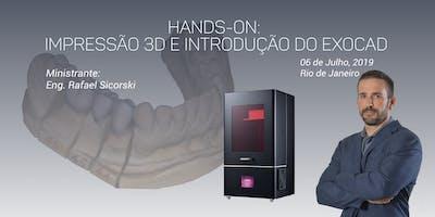 Hands-On: Impressão 3D e Introdução ao EXOCAD
