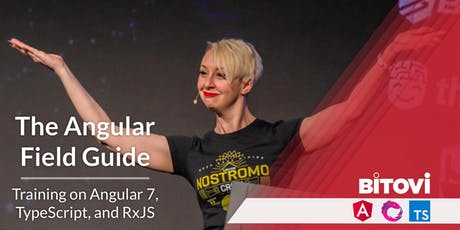 The Angular Field Guide: Survival training on Angular 7, TypeScript, and RxJS. tickets
