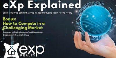 eXp eXplained - Brad Schmett Real Estate Group