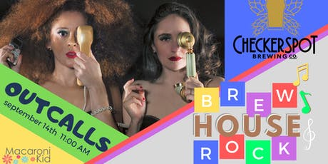 Brew House Rock w/ OUTCALLS tickets