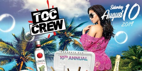 T.O.C CREW Presents: Our 10th Annual Cooler Fete tickets