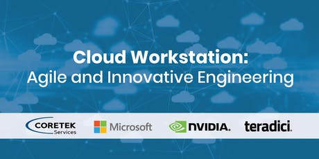 Cloud Workstation: Agile and Innovative Engineering tickets