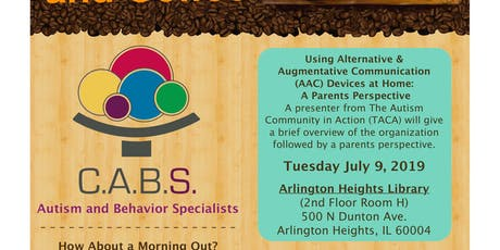 C.A.B.S. and Coffee - A Parents Perspective: Using (AAC) Devices at Home tickets