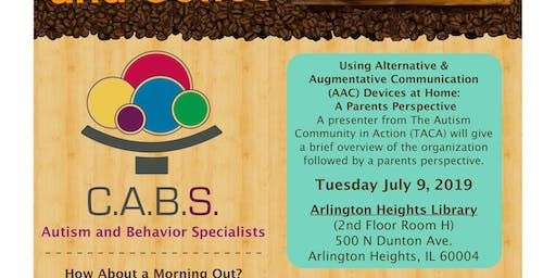 C.A.B.S. and Coffee - A Parents Perspective: Using (AAC) Devices at Home