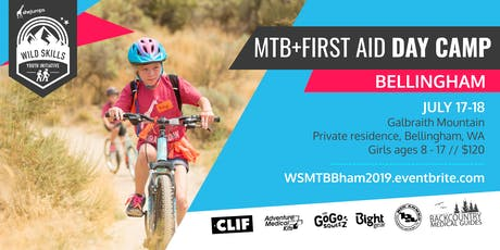 WILD SKILLS MTB + First Aid Day Camp: Bellingham tickets