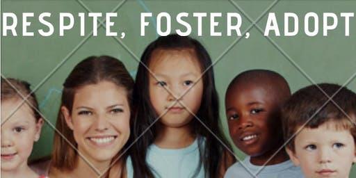 Respite, Foster, Adopt