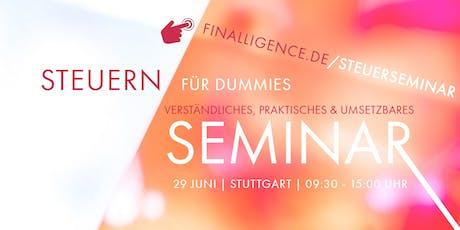 Steuerseminar - STEUERN FÜR DUMMIES Tickets