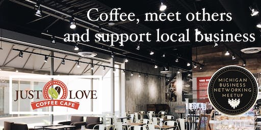 Coffee Networking at Just Love Coffee