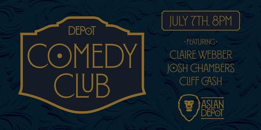 Depot Comedy Club: July Edition