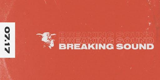Breaking Sound featuring Kimono Pat, Mikey, Bran Movay, Deku