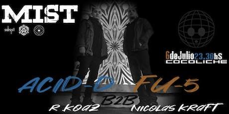 MisT #14 - Acid-D B2B FU-5 entradas
