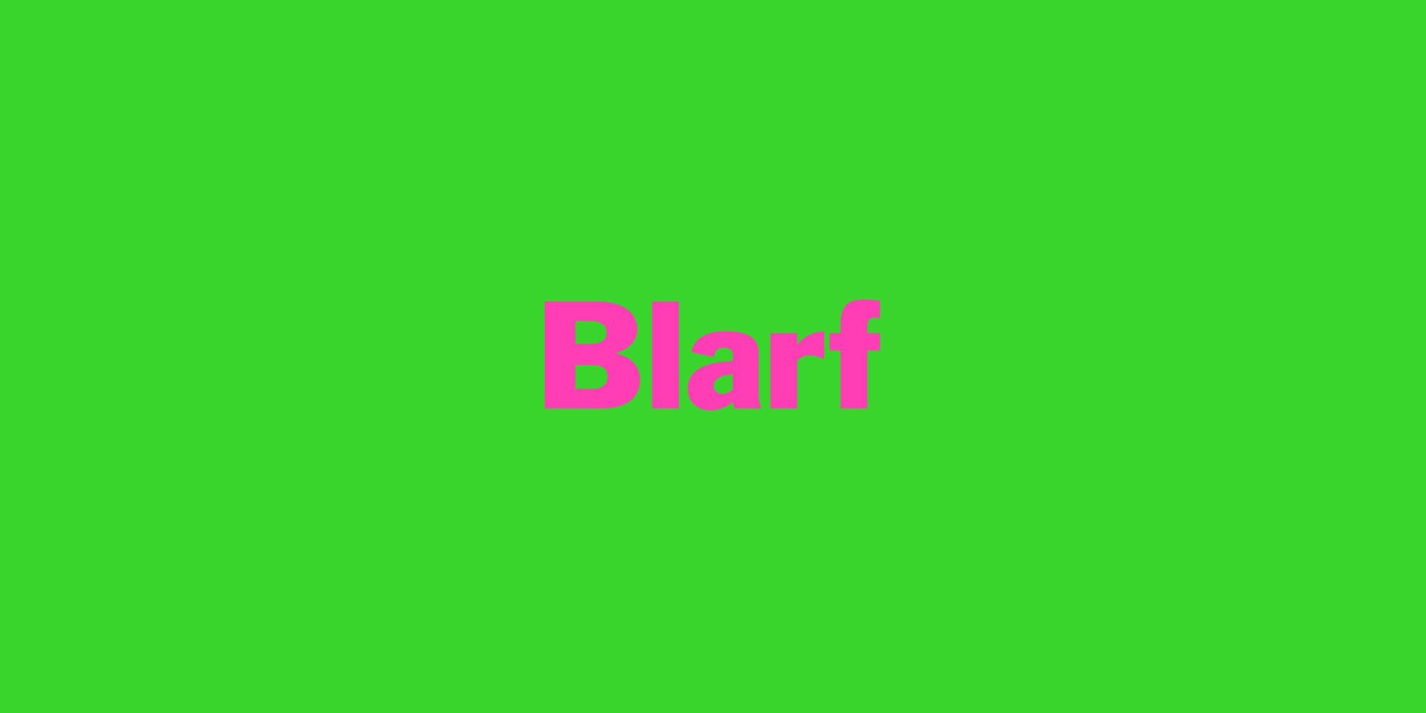 BLARF