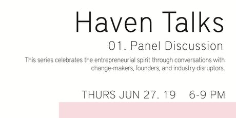 Haven Talks: Panel Discussion tickets