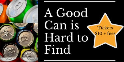 'A Good Can is Hard to Find' Canned Wine, Cocktail, and Beer Tasting