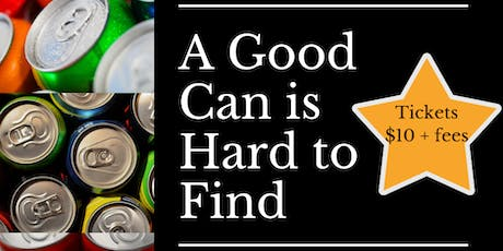 'A Good Can is Hard to Find' Canned Wine, Cocktail, and Beer Tasting tickets
