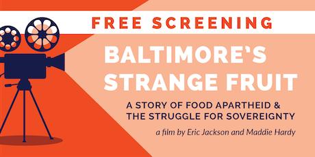 Baltimore's Strange Fruit - FREE Screening tickets