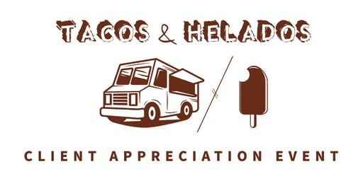 Tacos and Helados - Client Appreciation Event - SLC