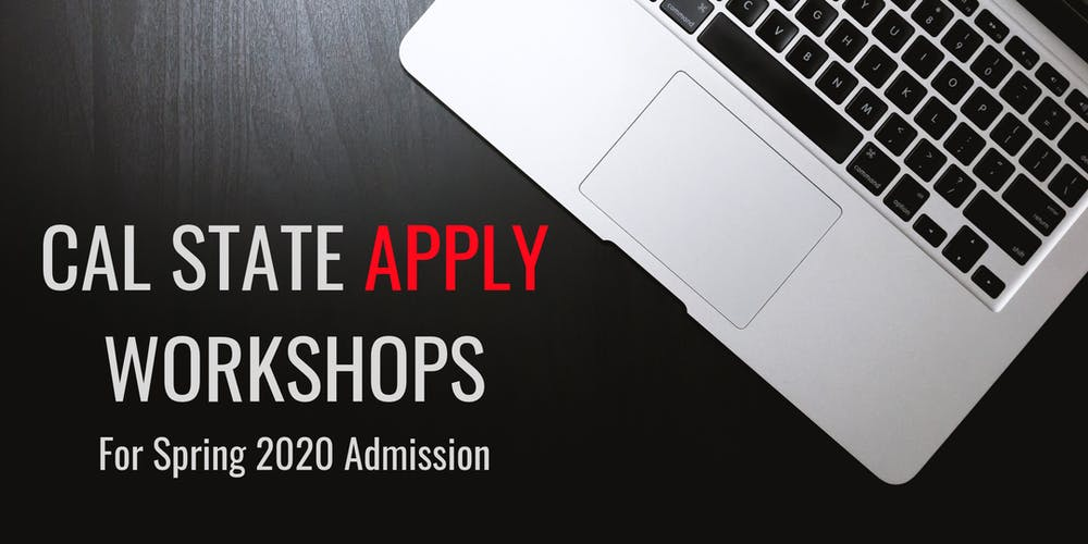 Csu Calendar Spring 2020 CSU Application Workshop for Spring 2020 Tickets, Thu, Aug 22