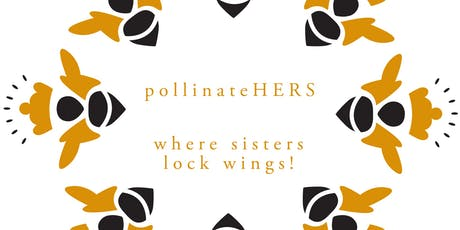 pollinateHERS - Meetup group for women to network, connect & socialize. tickets