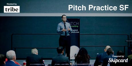 Pitch Practice SF (July 2019) tickets