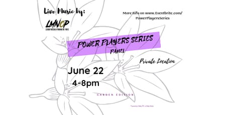 Power Players Series: The Garden Edition tickets