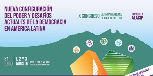 X CONGRESO LATINOAMERICANO DE CIENCIA POLITICA