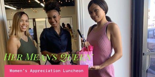 Her Means Queen Women's Appreciation Luncheon