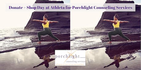 Donate + Shop Day at Athleta for Porchlight Counseling Services tickets