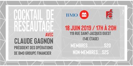Cocktail-réseautage avec Claude Gagnon en partenariat avec BMO billets