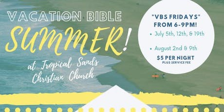 Tropical Sands Vacation Bible Summer! tickets