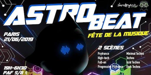 Astro Beat #5 | Fête de la Musique - Psytrance & Techno