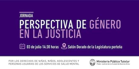 Jornada: Perspectiva de Género en la Justicia entradas