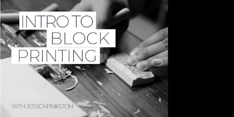 Intro to Block Printing with Jessica Pinkston tickets
