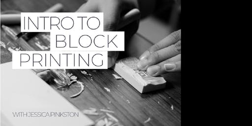 Intro to Block Printing with Jessica Pinkston
