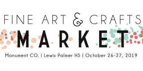Fine Art & Crafts Market - October 26-27, 2019 l Sat 9am-4pm & Sun 10am-3pm tickets