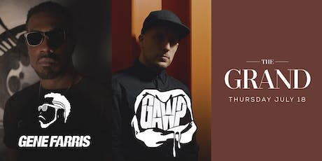 Gene Farris + GAWP | The Grand Boston 7.18.19 tickets