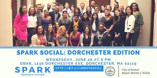 SPARK Social: Dorchester Edition